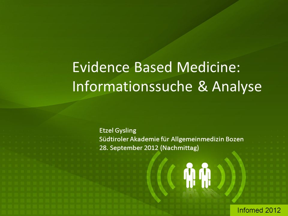 Evidence Based Medicine: Informationssuche & Analyse