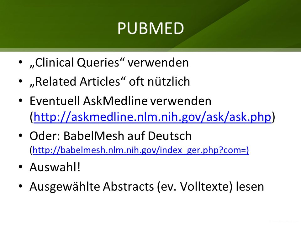 "PUBMED ""Clinical Queries verwenden ""Related Articles oft nützlich"