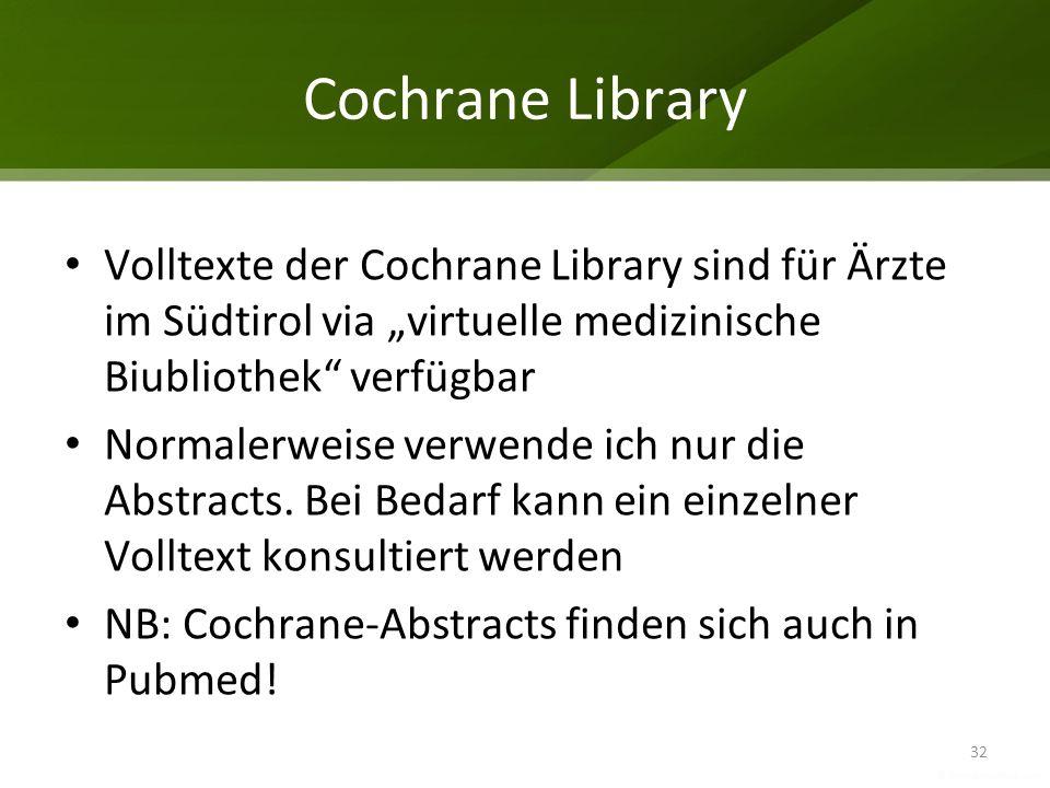 """Cochrane Library Volltexte der Cochrane Library sind für Ärzte im Südtirol via """"virtuelle medizinische Biubliothek verfügbar."""
