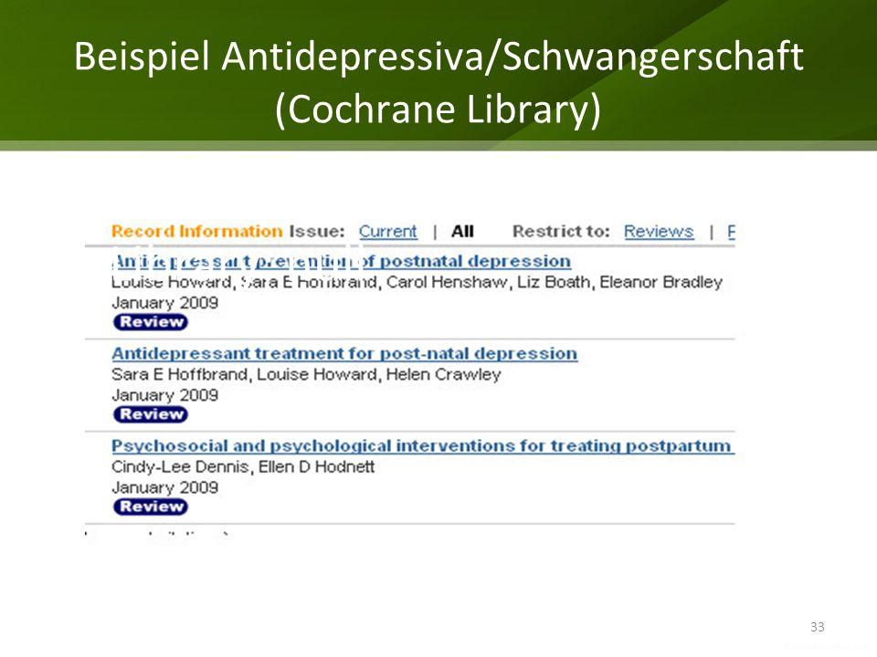 Beispiel Antidepressiva/Schwangerschaft (Cochrane Library)