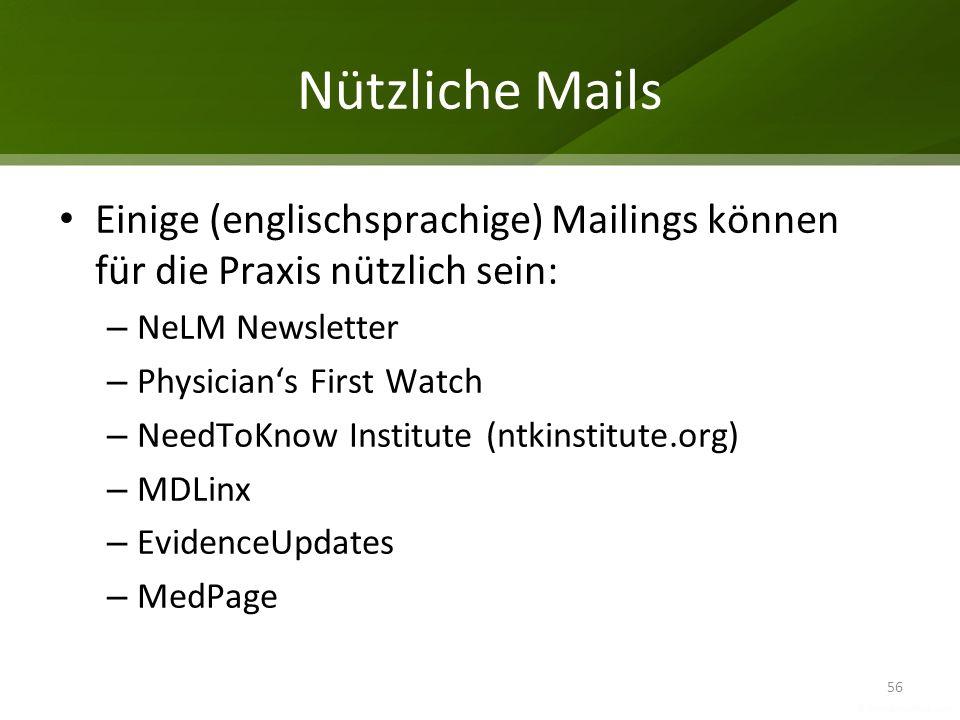 Nützliche Mails Einige (englischsprachige) Mailings können für die Praxis nützlich sein: NeLM Newsletter.