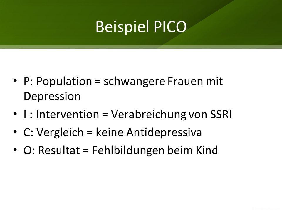 Beispiel PICO P: Population = schwangere Frauen mit Depression
