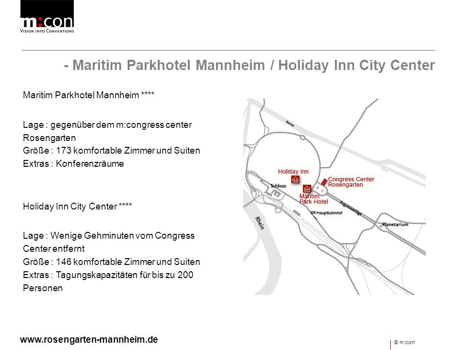 - Maritim Parkhotel Mannheim / Holiday Inn City Center