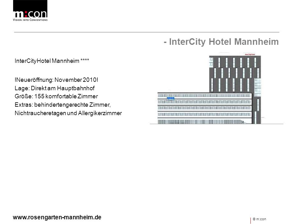 - InterCity Hotel Mannheim
