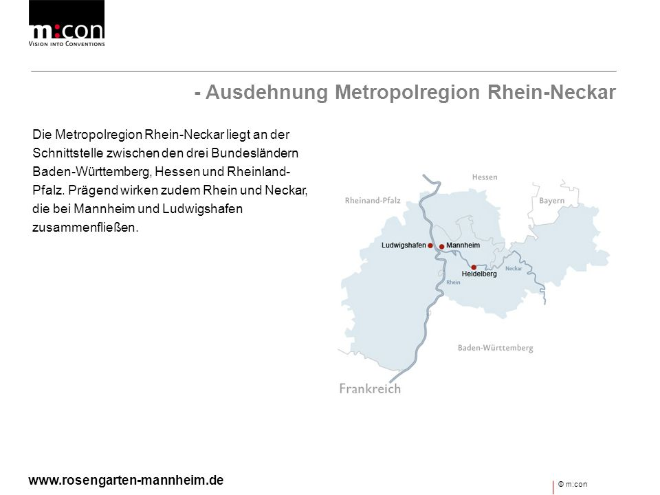 - Ausdehnung Metropolregion Rhein-Neckar