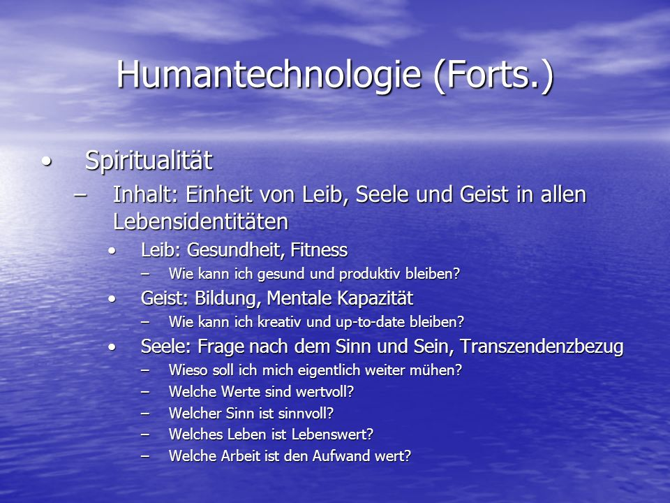 Humantechnologie (Forts.)