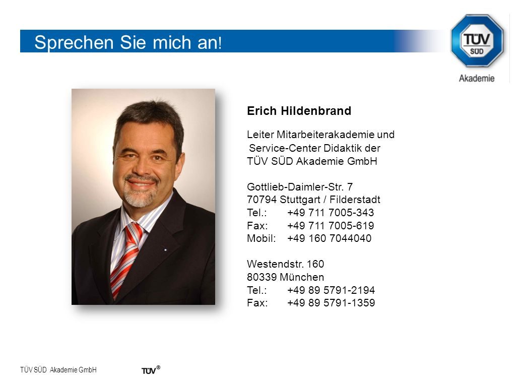 Sprechen Sie mich an! Leiter Mitarbeiterakademie und Erich Hildenbrand