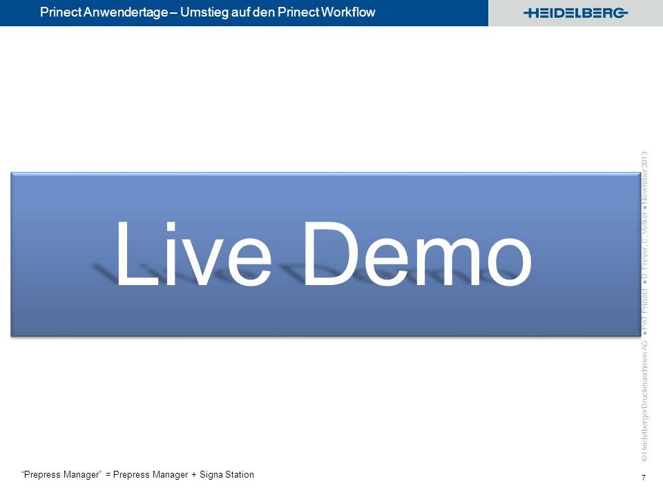 Live Demo Prinect Anwendertage – Umstieg auf den Prinect Workflow