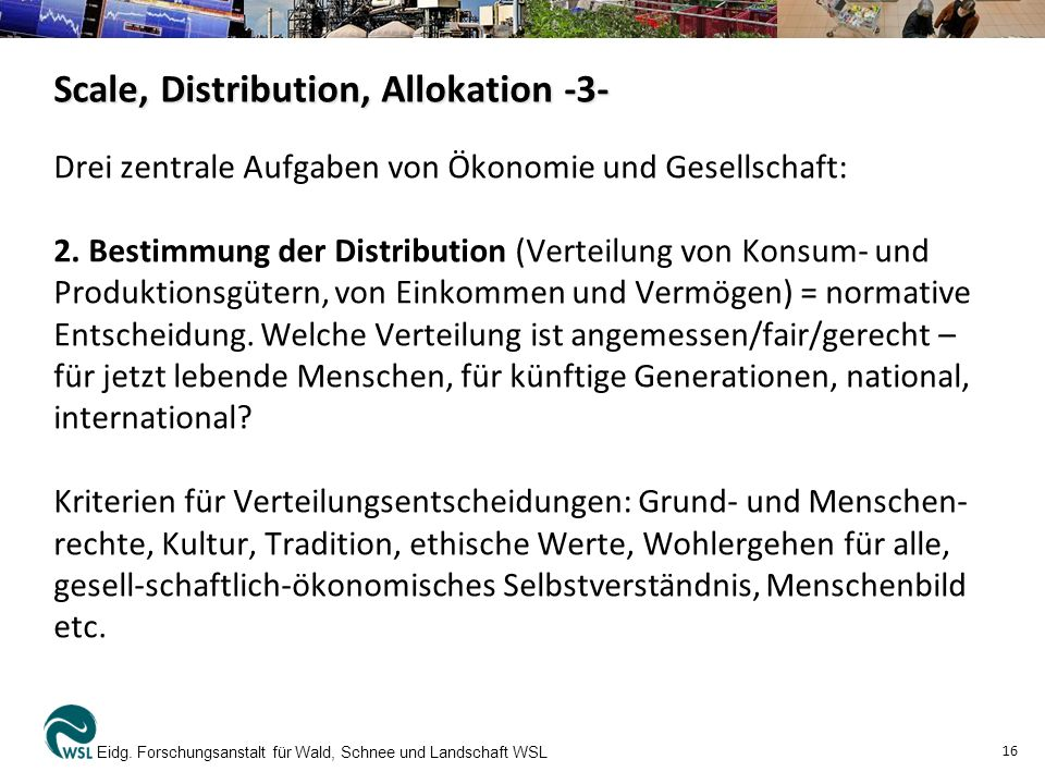 Scale, Distribution, Allokation -3-