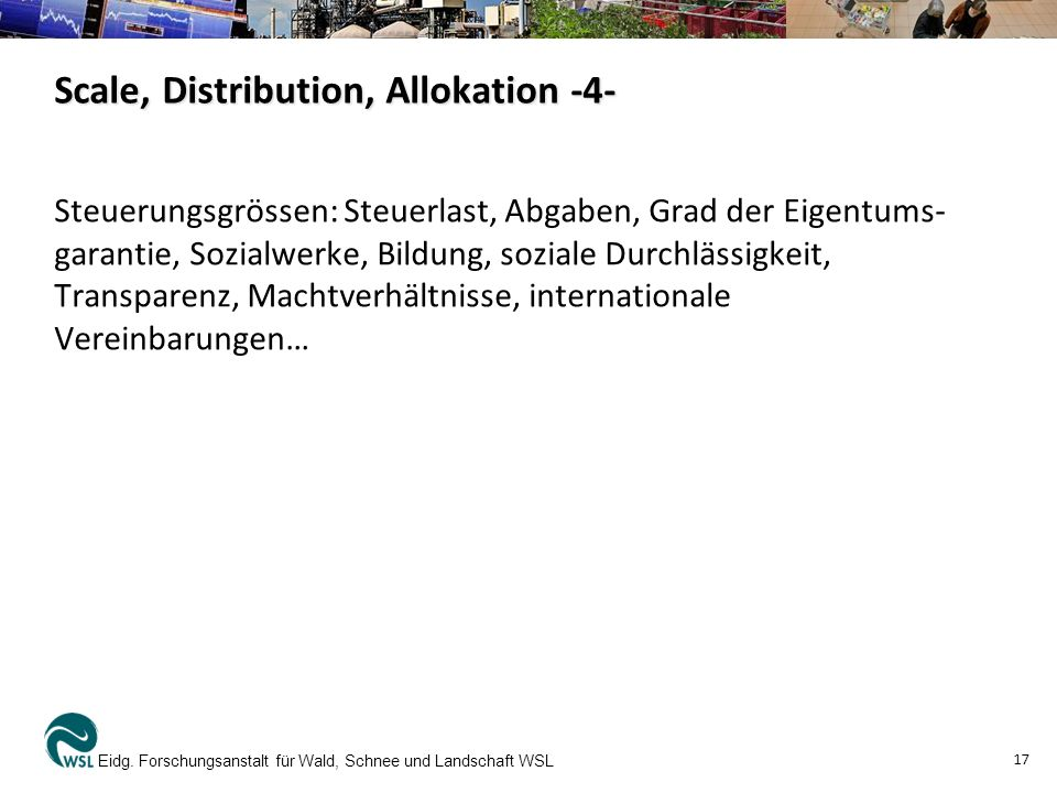 Scale, Distribution, Allokation -4-