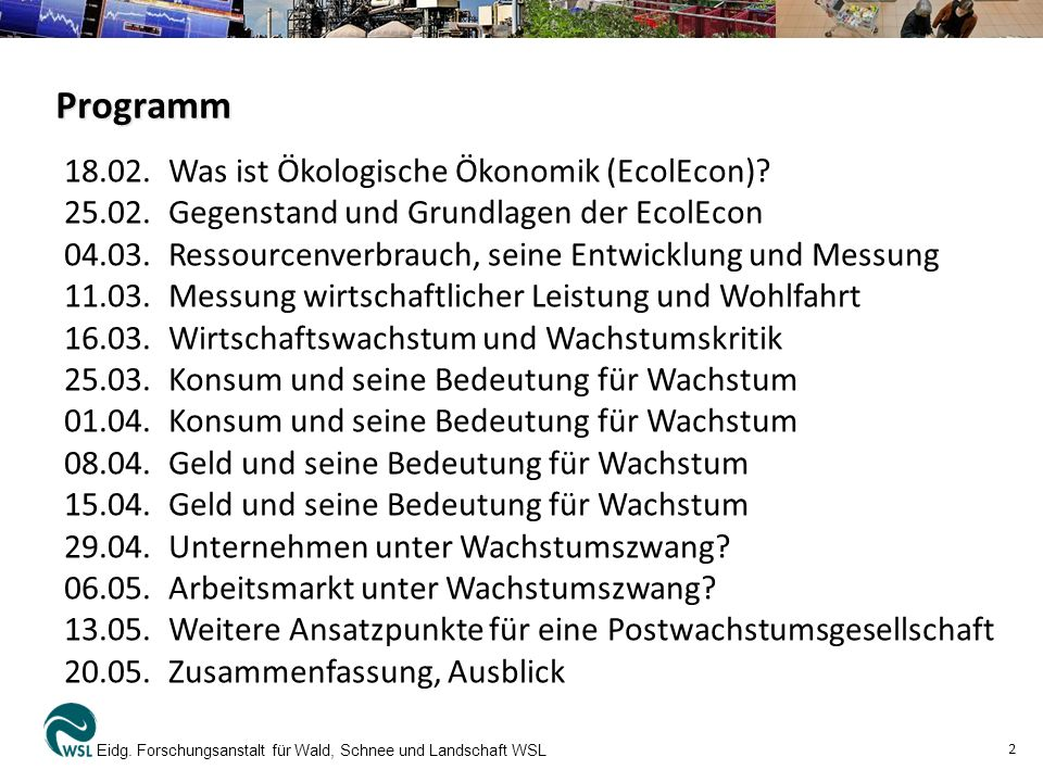 Programm 18.02. Was ist Ökologische Ökonomik (EcolEcon)