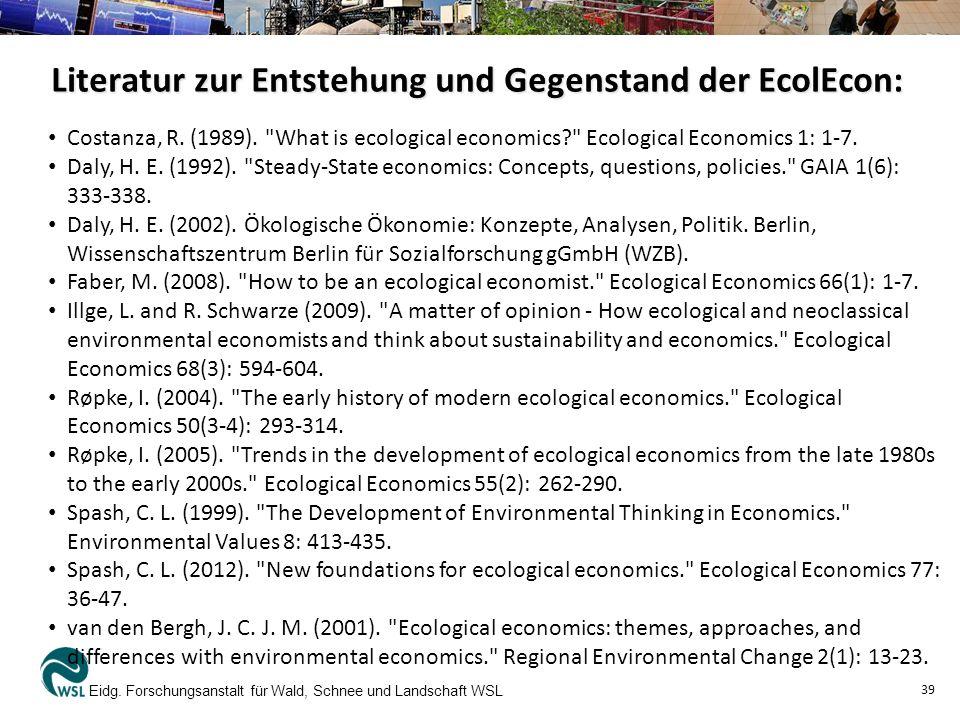 Literatur zur Entstehung und Gegenstand der EcolEcon: