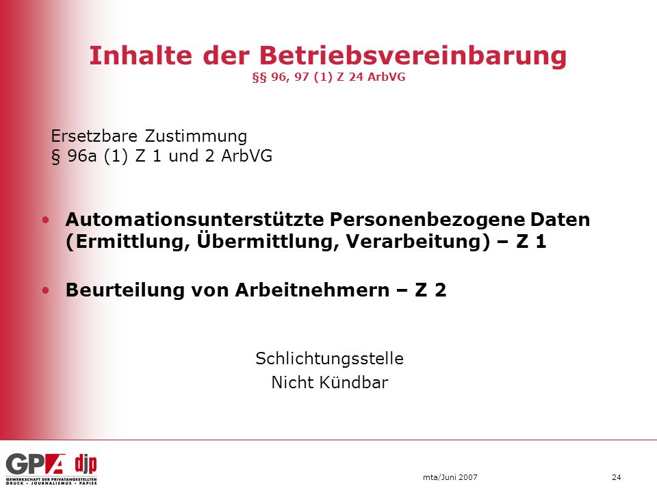Inhalte der Betriebsvereinbarung §§ 96, 97 (1) Z 24 ArbVG