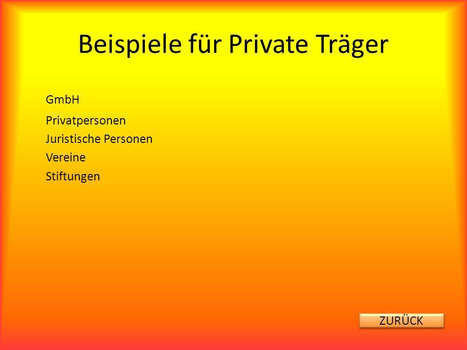 Beispiele für Private Träger