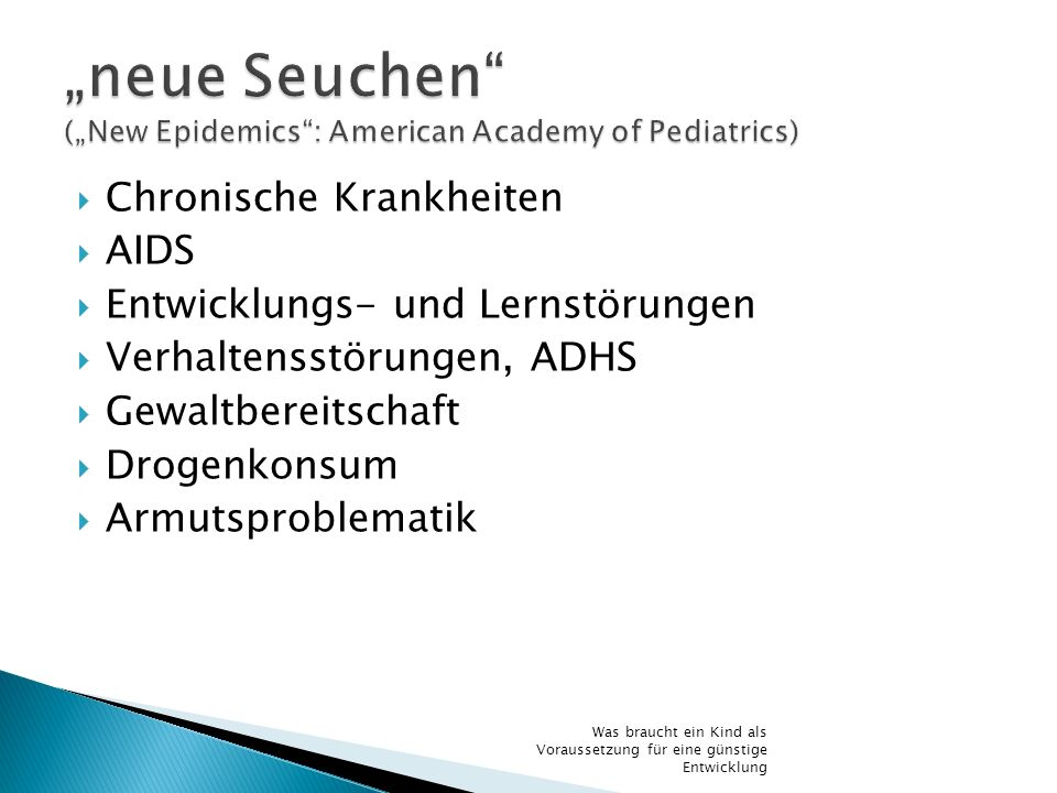 """neue Seuchen (""New Epidemics : American Academy of Pediatrics)"