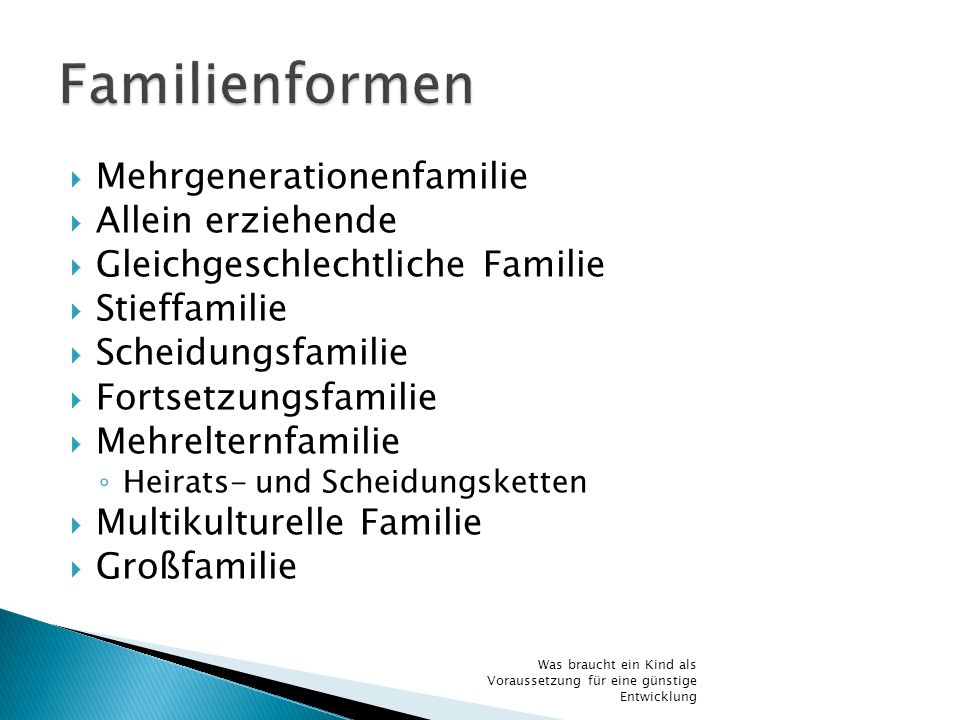 Familienformen Mehrgenerationenfamilie Allein erziehende
