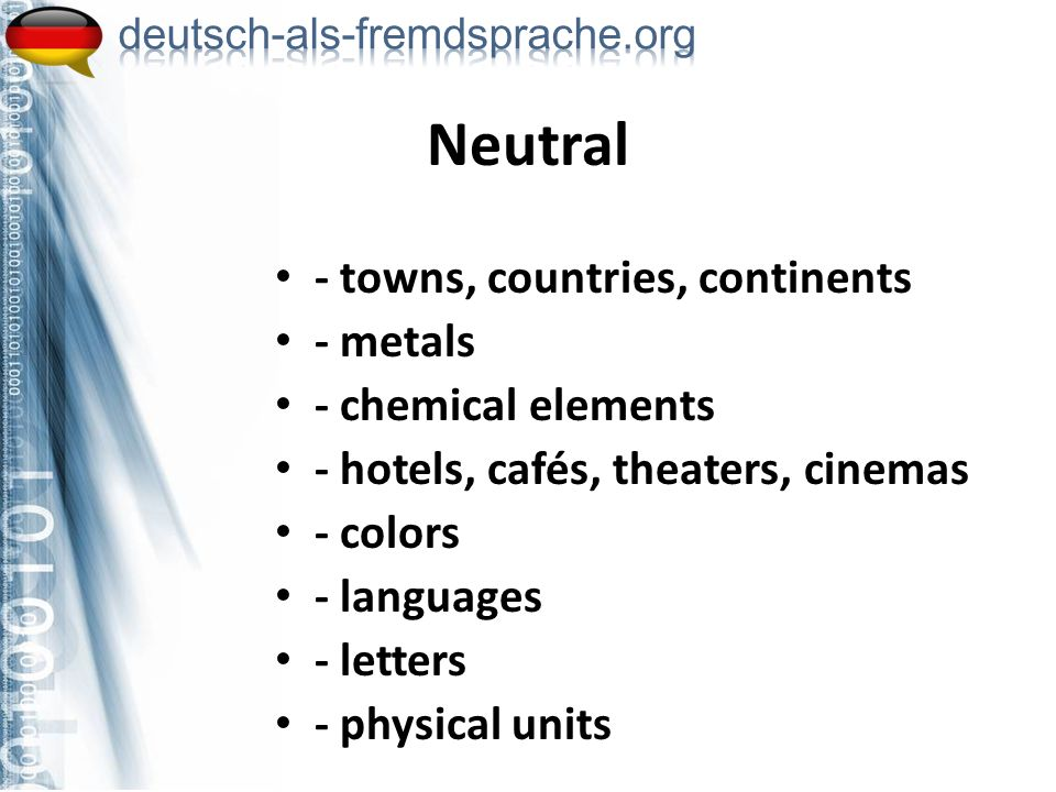 Neutral - towns, countries, continents - metals - chemical elements