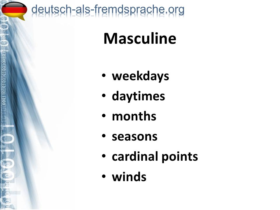 Masculine weekdays daytimes months seasons cardinal points winds