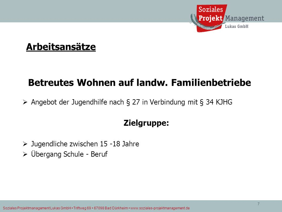 Betreutes Wohnen auf landw. Familienbetriebe