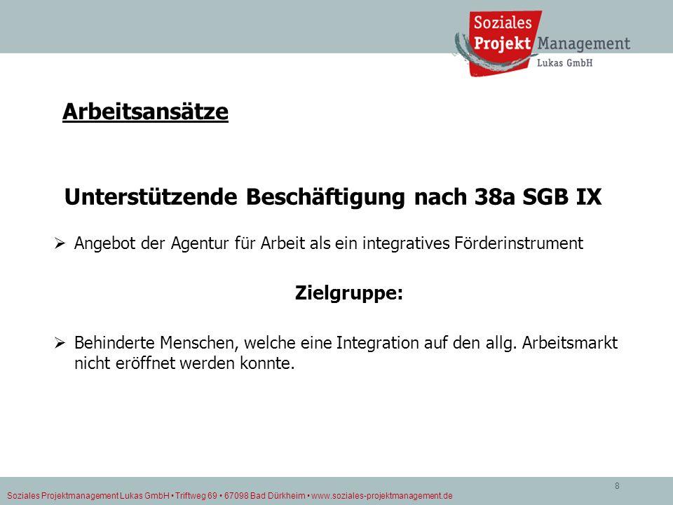 Unterstützende Beschäftigung nach 38a SGB IX