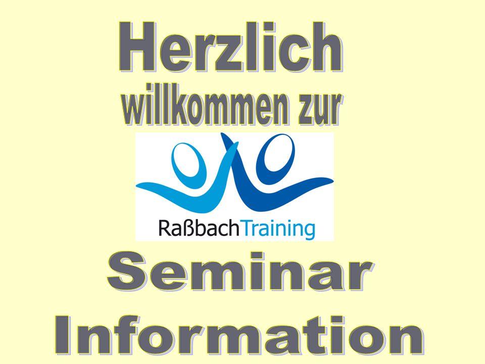 Herzlich willkommen zur Seminar Information