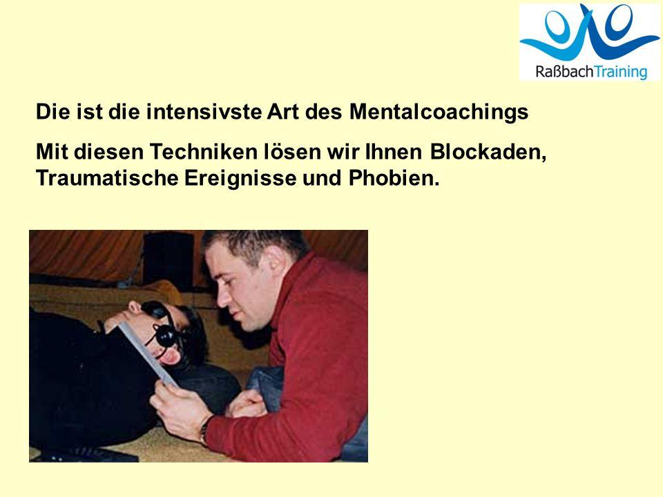 Die ist die intensivste Art des Mentalcoachings