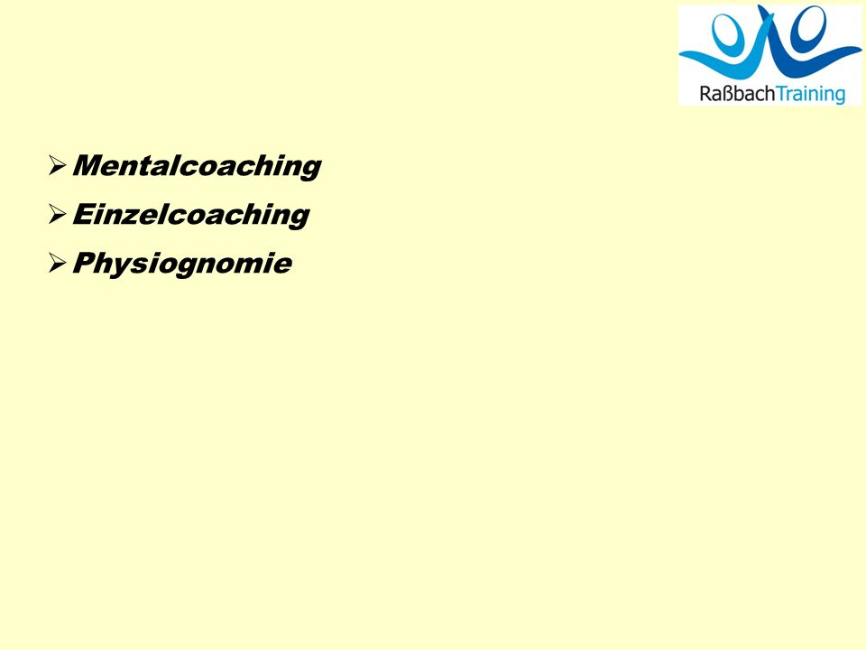 Mentalcoaching Einzelcoaching Physiognomie