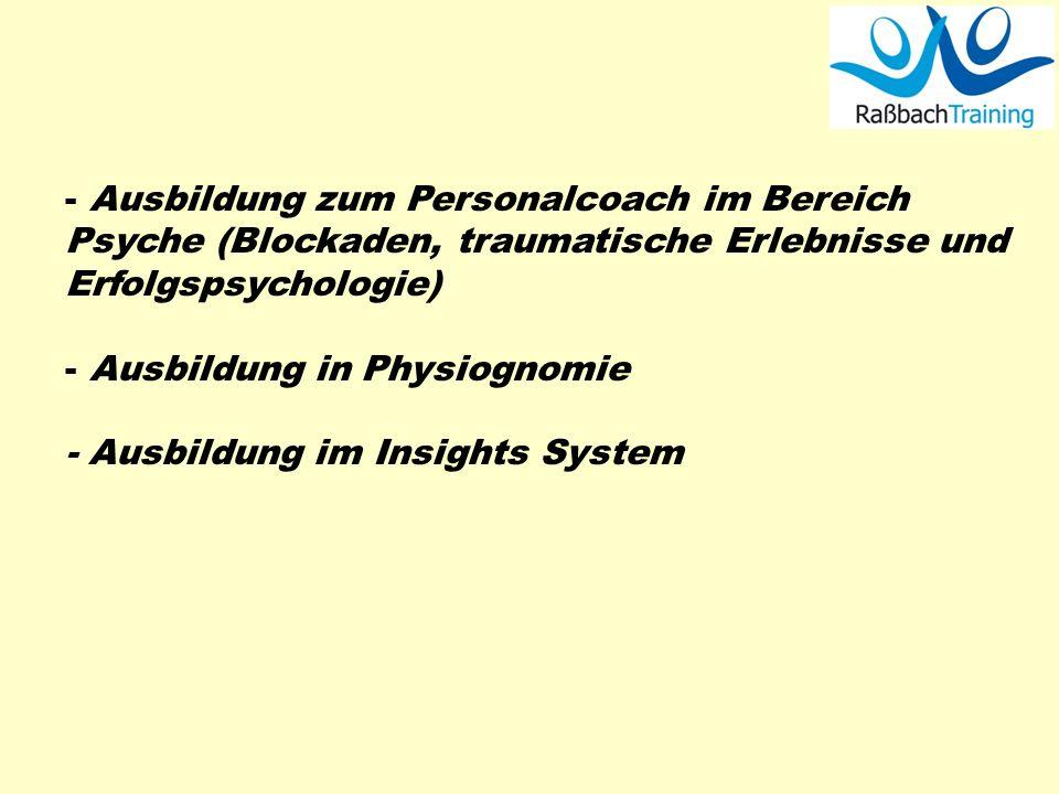 Ausbildung zum Personalcoach im Bereich Psyche (Blockaden, traumatische Erlebnisse und Erfolgspsychologie)