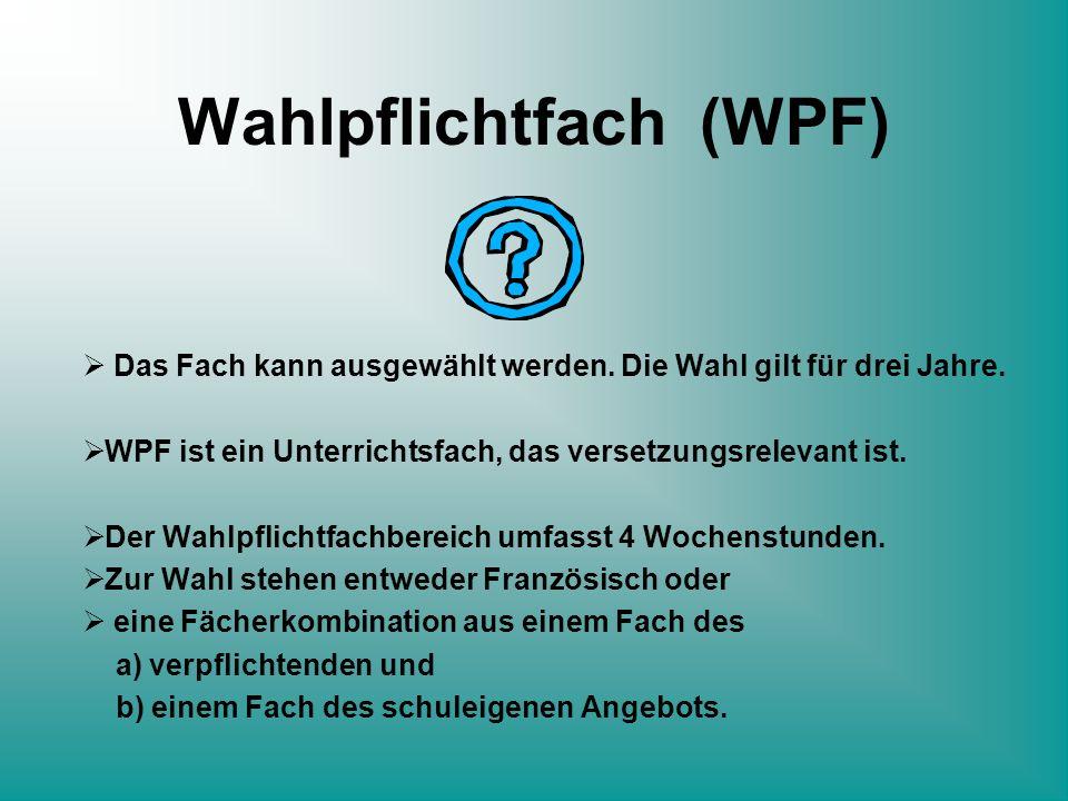 Wahlpflichtfach (WPF)