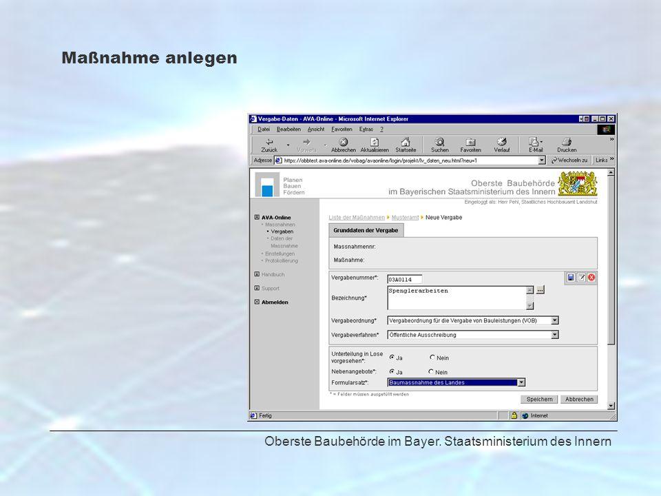 Maßnahme anlegen Oberste Baubehörde im Bayer. Staatsministerium des Innern