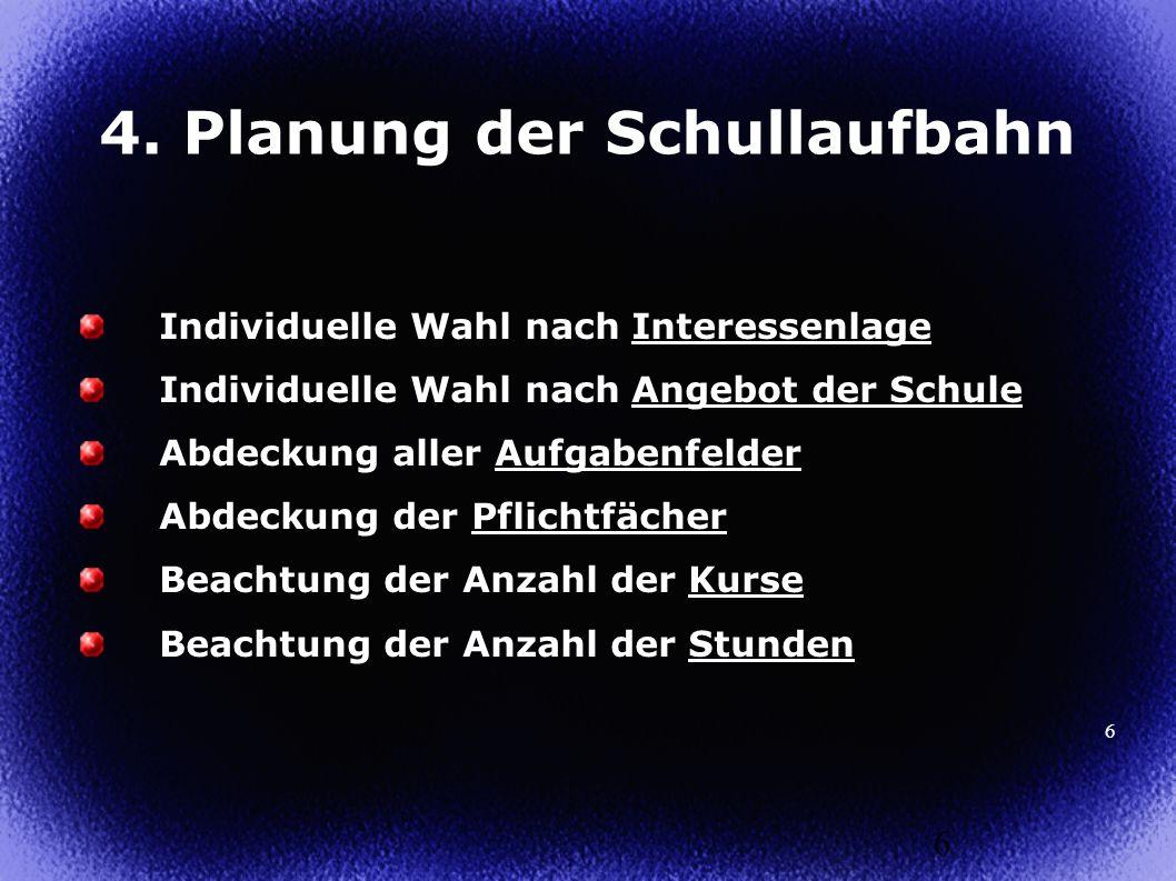 4. Planung der Schullaufbahn
