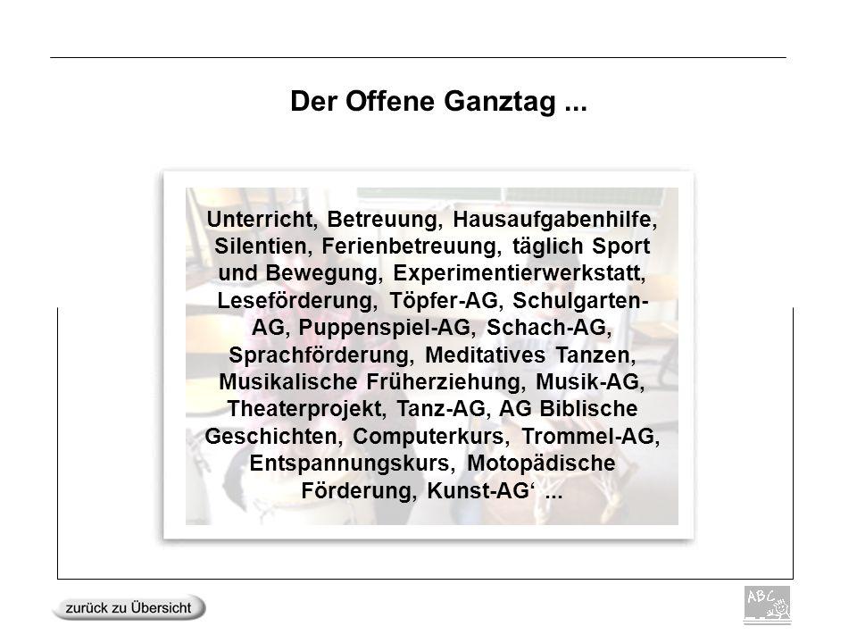 Der Offene Ganztag ...