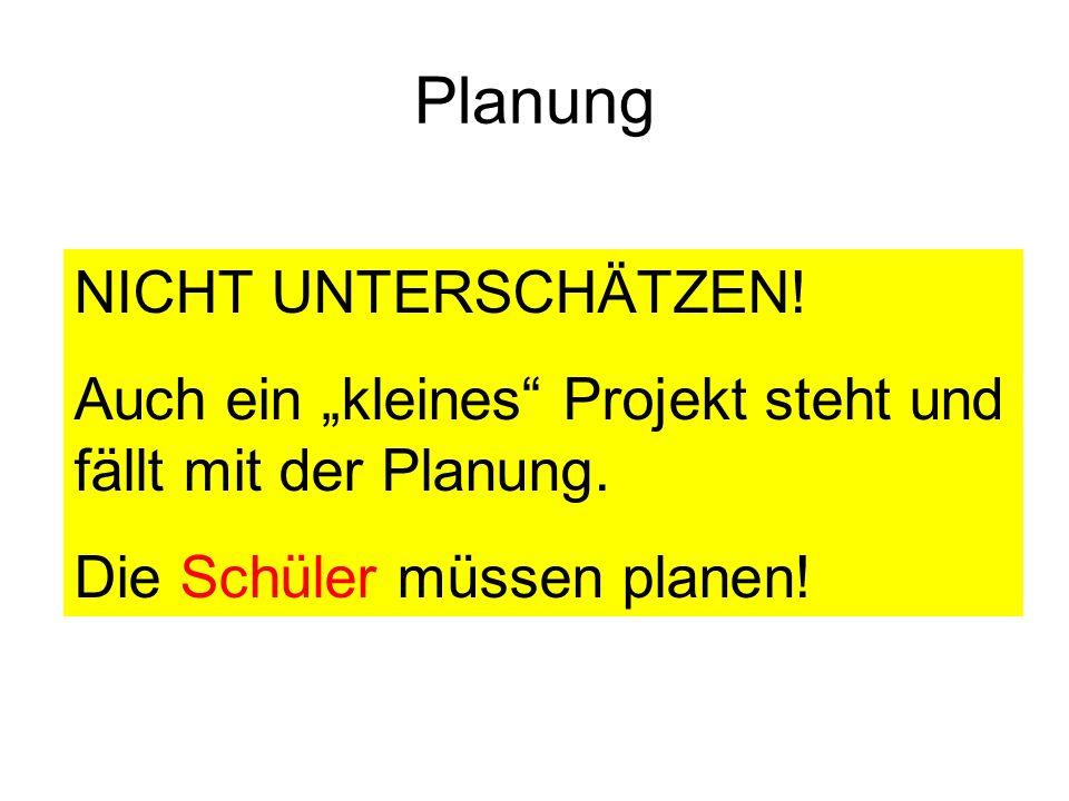 ! Planung NICHT UNTERSCHÄTZEN!