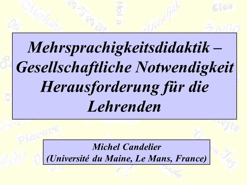 Michel Candelier (Université du Maine, Le Mans, France)