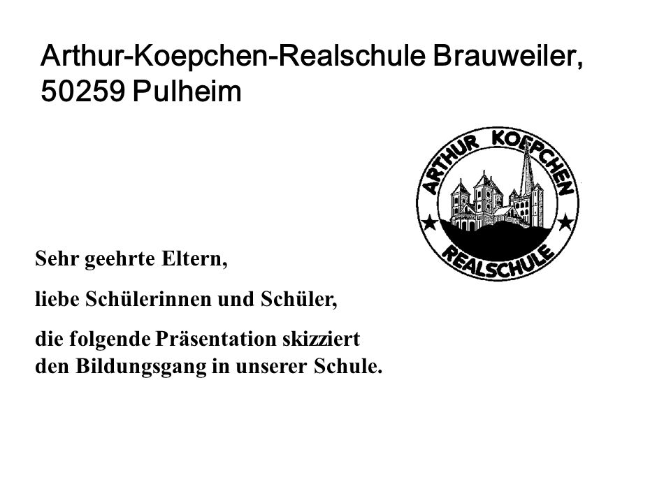 Arthur-Koepchen-Realschule Brauweiler, 50259 Pulheim