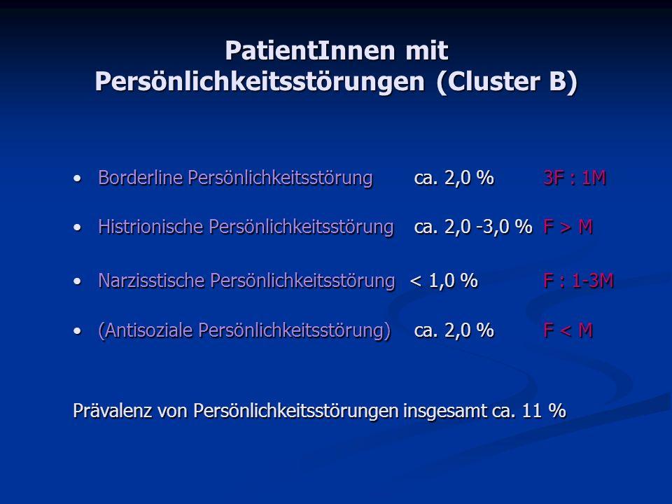 PatientInnen mit Persönlichkeitsstörungen (Cluster B)