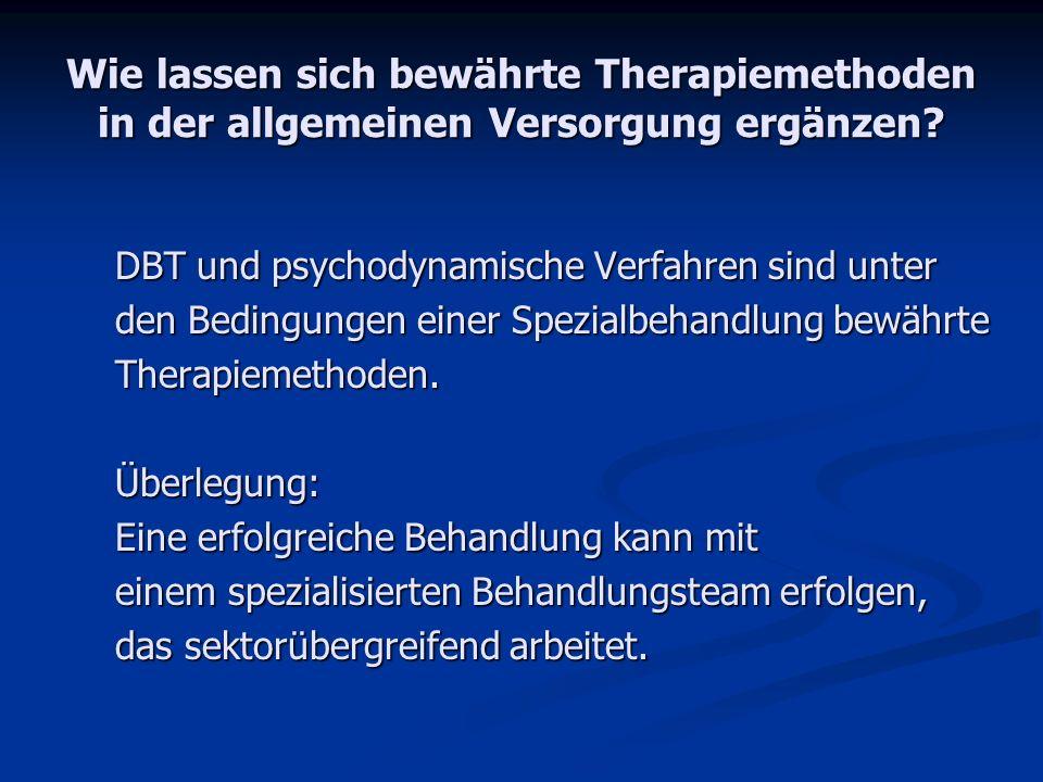 Wie lassen sich bewährte Therapiemethoden in der allgemeinen Versorgung ergänzen