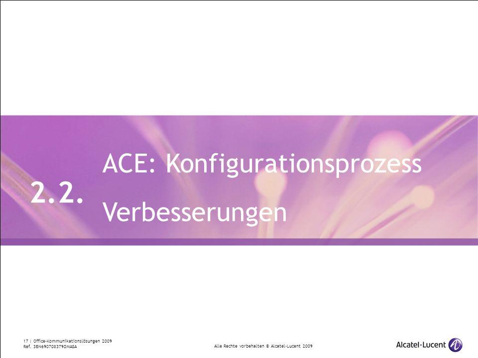 2.2. ACE: Konfigurationsprozess Verbesserungen