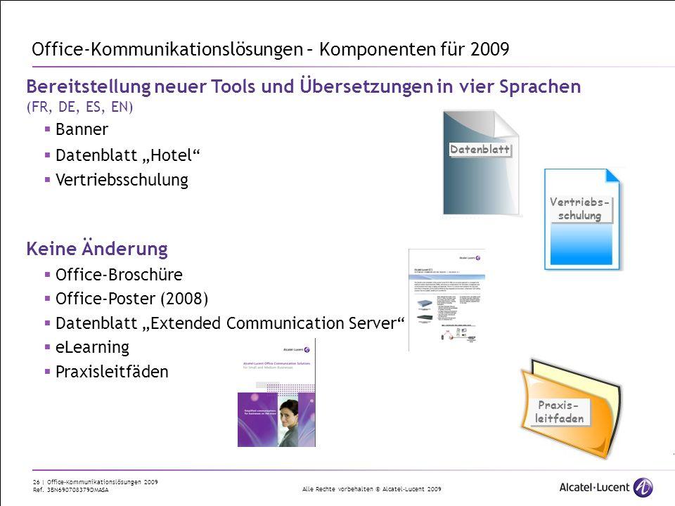 Office-Kommunikationslösungen – Komponenten für 2009