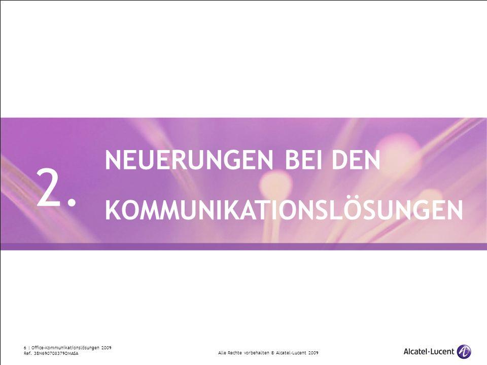 2. NEUERUNGEN BEI DEN KOMMUNIKATIONSLÖSUNGEN
