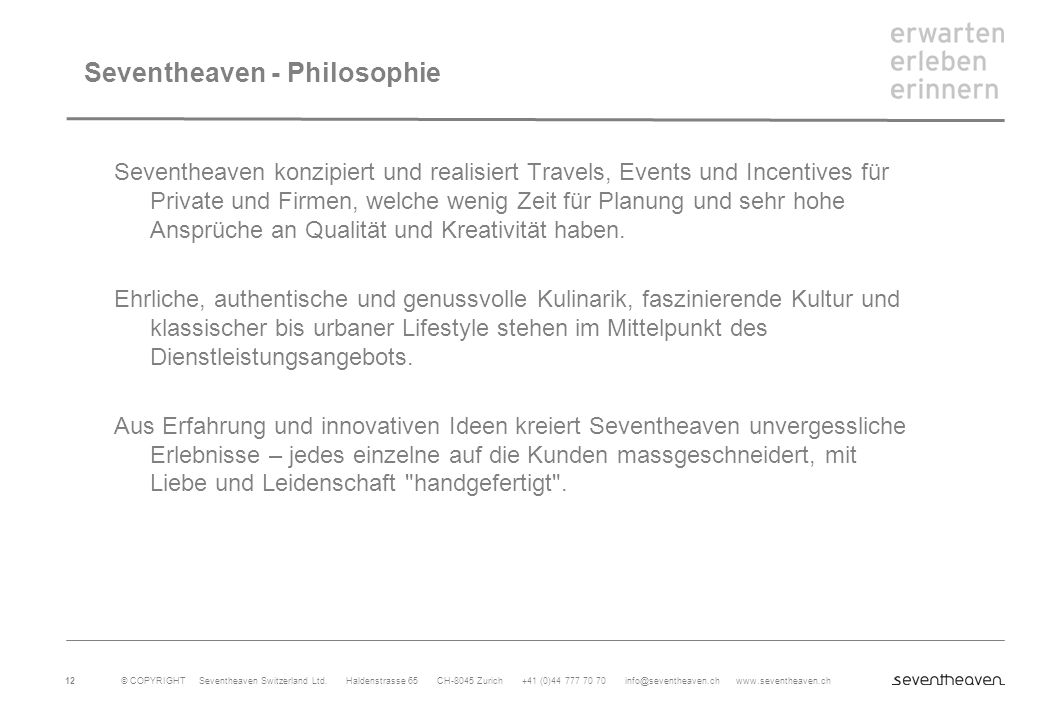 Seventheaven - Philosophie