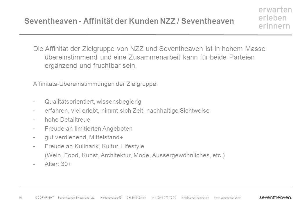 Seventheaven - Affinität der Kunden NZZ / Seventheaven