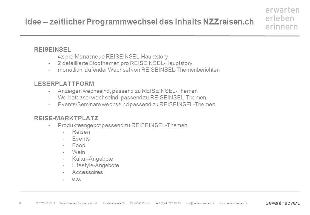 Idee – zeitlicher Programmwechsel des Inhalts NZZreisen.ch