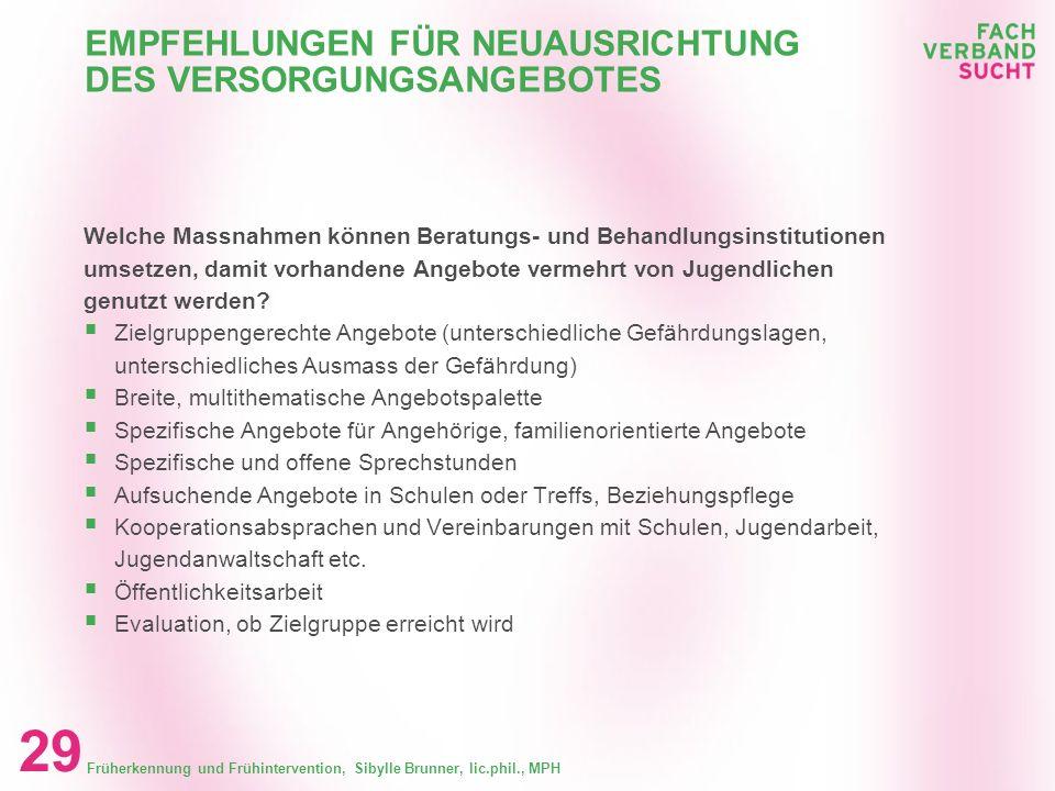 EMPFEHLUNGEN FÜR NEUAUSRICHTUNG DES VERSORGUNGSANGEBOTES