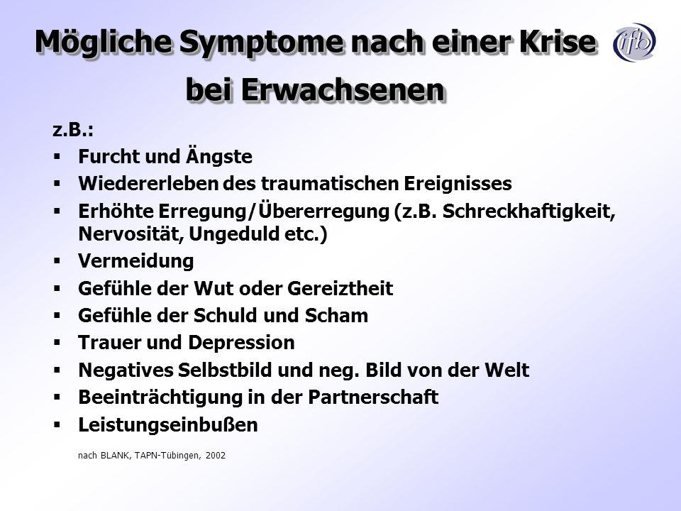 Mögliche Symptome nach einer Krise bei Erwachsenen