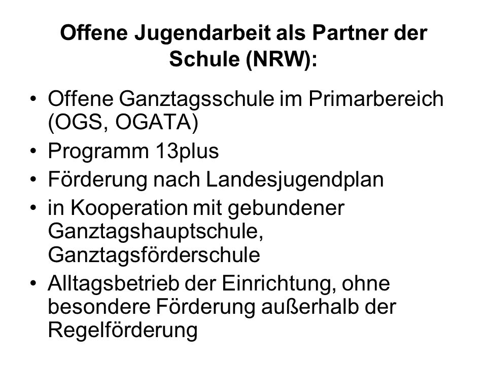 Offene Jugendarbeit als Partner der Schule (NRW):