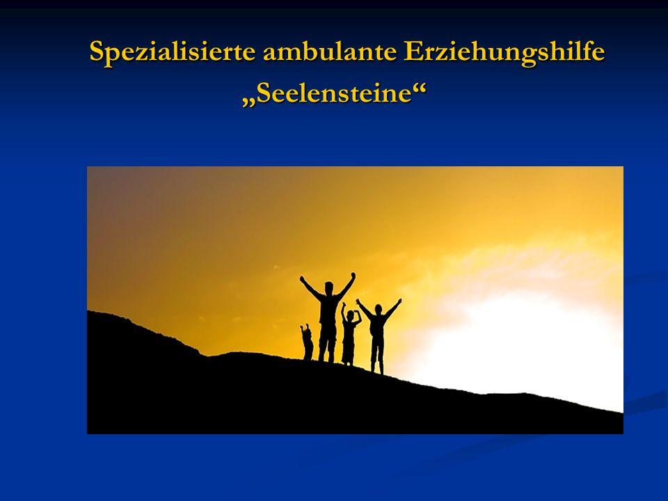 """Spezialisierte ambulante Erziehungshilfe """"Seelensteine"""