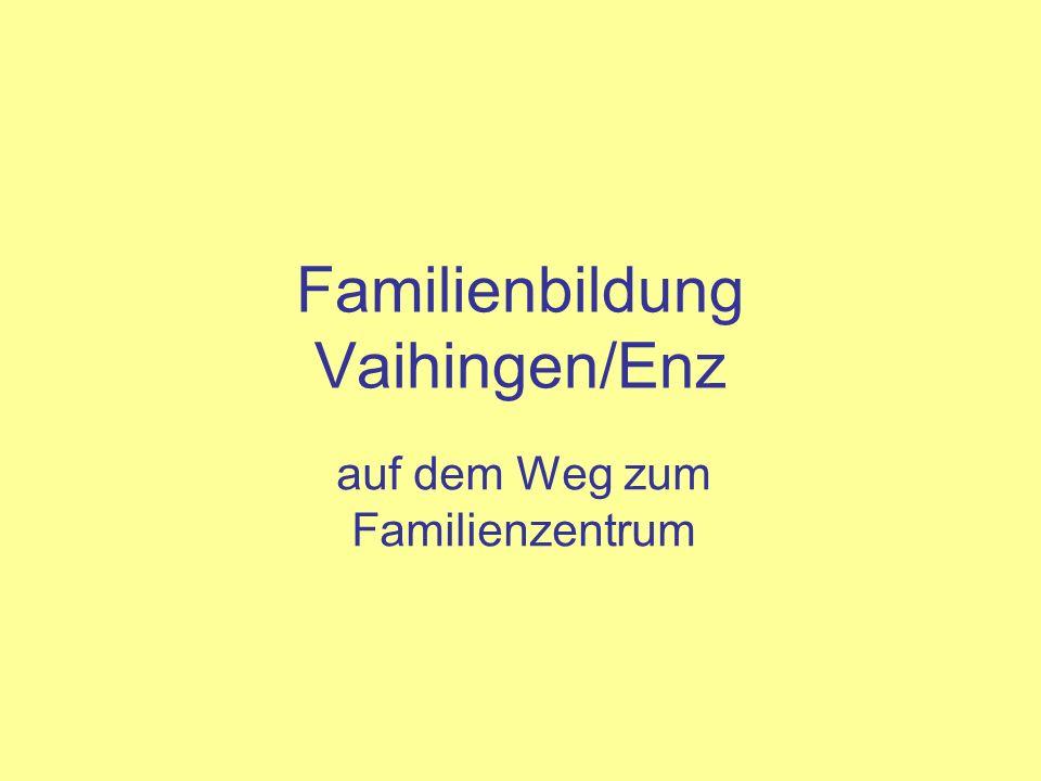 Familienbildung Vaihingen/Enz