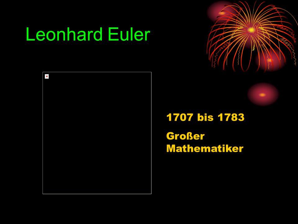 Leonhard Euler 1707 bis 1783 Großer Mathematiker
