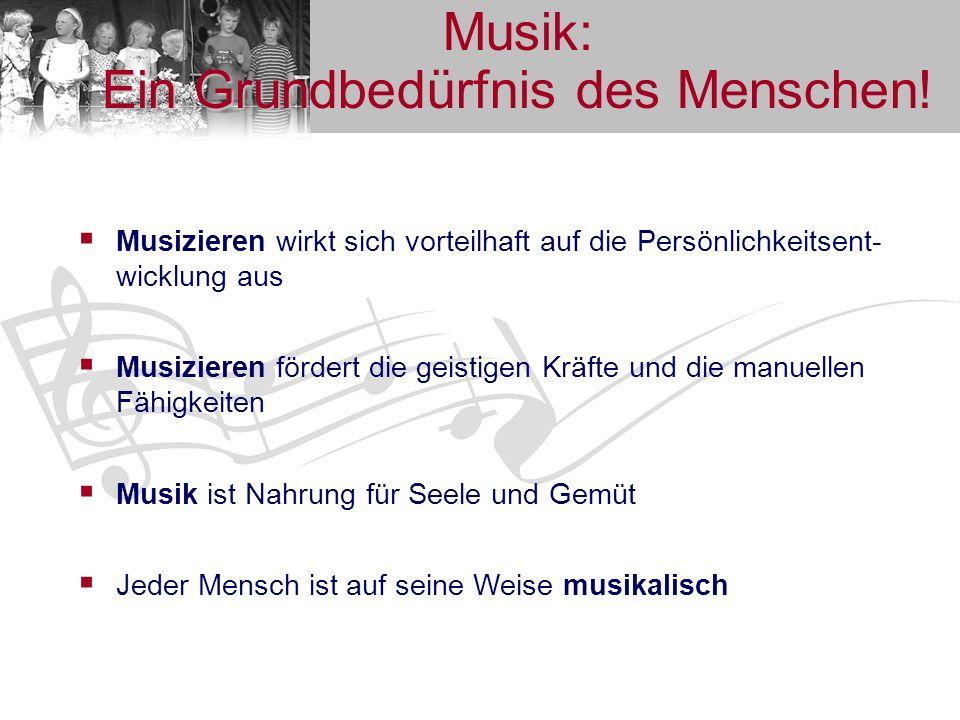 Musik: Ein Grundbedürfnis des Menschen!